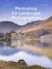 Image for Photoshop for landscape photographers  : art and techniques