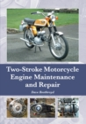 Image for Two-stroke motorcycle engine maintenance and repair