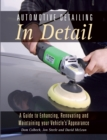 Image for Automotive detailing in detail  : a guide to enhancing, renovating and maintaining your vehicle's appearance