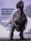 Image for Recreating an age of reptiles