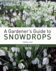 Image for A gardener's guide to snowdrops