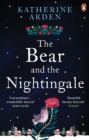 Image for The bear and the nightingale