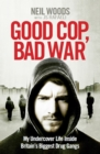Image for Good cop, bad war