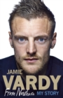 Image for Jamie Vardy  : from nowhere