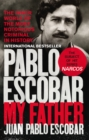 Image for Pablo Escobar  : my father