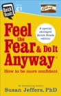 Image for Feel the fear & do it anyway