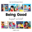 Image for Being good  : English-Arabic