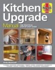 Image for Kitchen upgrade manual  : a practical step-by-step guide