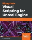 Image for Blueprints Visual Scripting for Unreal Engine