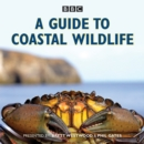Image for A guide to coastal wildlife