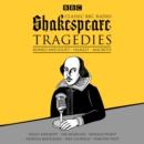 Image for Classic BBC Radio Shakespeare  : tragedies