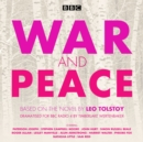 Image for War and peace  : BBC Radio 4 full-cast dramatisation