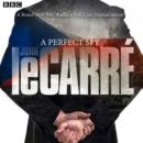 Image for A perfect spy  : BBC Radio 4 full-cast dramatisation