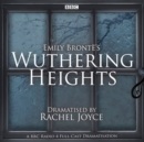 Image for Wuthering Heights  : a full-cast BBC radio dramatisation