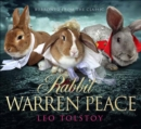 Image for Rabbit Warren Peace : Burrowed from the Classics
