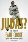 Image for Judas! : The Story of Paul Cooke