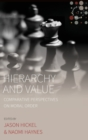 Image for Hierarchy and value  : comparative perspectives on moral order