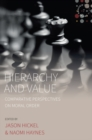 Image for Hierarchy and value: comparative perspectives on moral order : 7