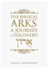 Image for Biblical Arks: A Journey of Discovery!