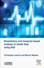 Image for Biostatistics and computer-based analysis of health data using SAS