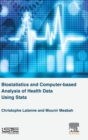Image for Biostatistics and Computer-based Analysis of Health Data using Stata