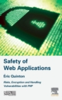 Image for Safety of web applications  : risks, encryption and handling vulnerabilities with PHP
