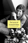Image for The Lyrics of Leonard Cohen : All The Answers Are Here