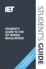 Image for Student's guide to the IET Wiring Regulations