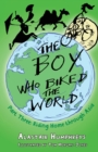 Image for The boy who biked the worldPart three,: Riding home through Asia