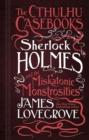 Image for Sherlock Holmes and the miskatonic monstrosities