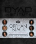 Image for Orphan Black - classified clone reports  : the secret files of Dr. Delphine Cormier