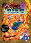 Image for How to warrior by Fionna and Cake  : a tale of deadly quests, daring rescues, and defeating evil!