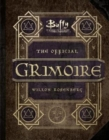 Image for The official Grimoire  : a magical history of Sunnydale