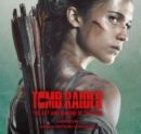 Image for Tomb Raider  : the art and making of the film