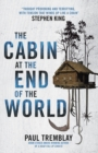 Image for The cabin at the end of the world