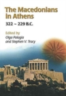 Image for The Macedonians in Athens, 322-229 B.C. : Proceedings of an International Conference held at the University of Athens, May 24-26, 2001
