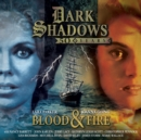 Image for Dark Shadows - Blood & Fire