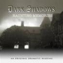 Image for Dark Shadows - Haunting Memories