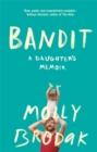 Image for Bandit  : a daughter's memoir