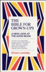 Image for The Bible for grown-ups  : a new look at the good book