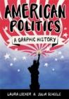 Image for American politics  : a graphic guide