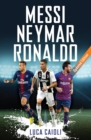 Image for Messi, Neymar, Ronaldo: head to head with the world's greatest players