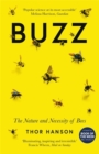 Image for Buzz  : the nature and necessity of bees