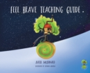 Image for Feel brave teaching guide