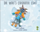 Image for The wolf's colourful coat