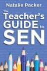 Image for The teacher's guide to SEN