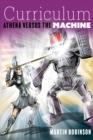 Image for Curriculum  : Athena versus the machine
