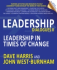 Image for Leadership dialogues II: leadership in times of change