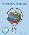 Powerful geography  : a curriculum with purpose in practice - Enser, Mark
