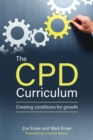 Image for The CPD curriculum  : creating conditions for growth